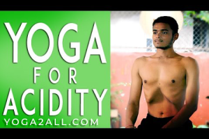 Yoga for acidity